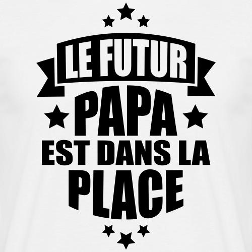 le futur papa est dans la place