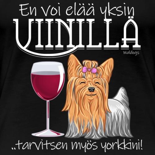 Yksin Viinillä Yorkki II