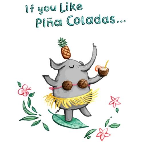 If you like pina colada