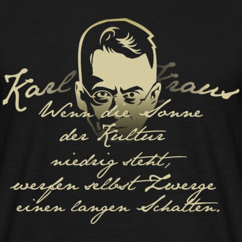 Zitat T-Shirt Kraus Sonne der Kultur
