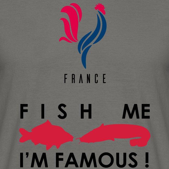 Fish me I'am famous