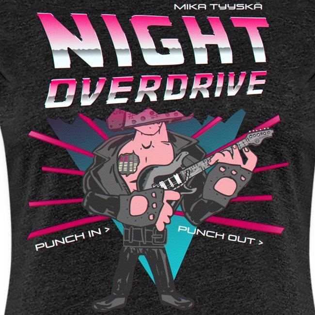 Tyyskä Night Overdrive (Premium ladies T-shirt)
