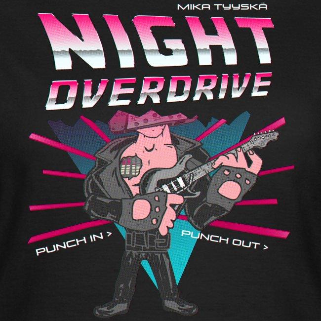 Tyyskä Night Overdrive (Ladies regular T-shirt)