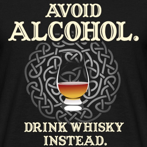 "Whisky T-Shirt ""Avoid Alcohol"", Whiskysprüche"