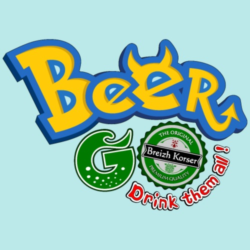 Beer go, drink them all !