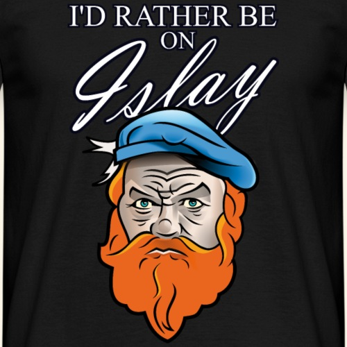 Islay T-Shirt I'd rather be on Islay