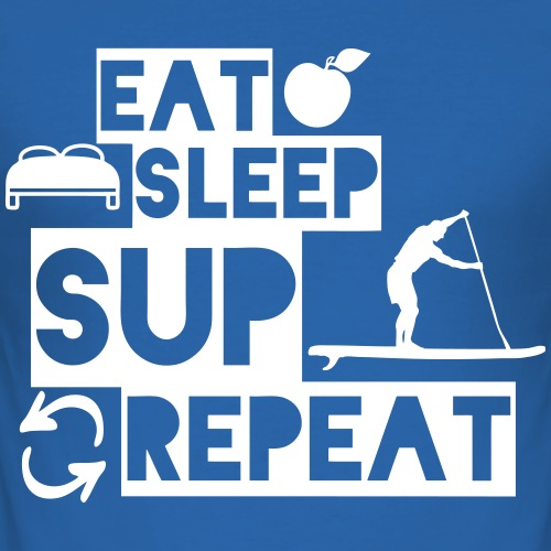 Eat Sleep SUP Repeat Stand Up Paddling