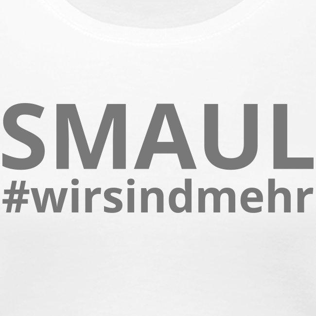 SMAUL #wirsindmehr / Girls