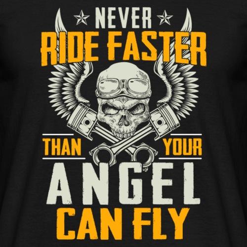 Ne jamais rouler plus vite que votre ange peut voler