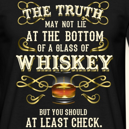 Whiskey T-Shirt - Great Gift Idea