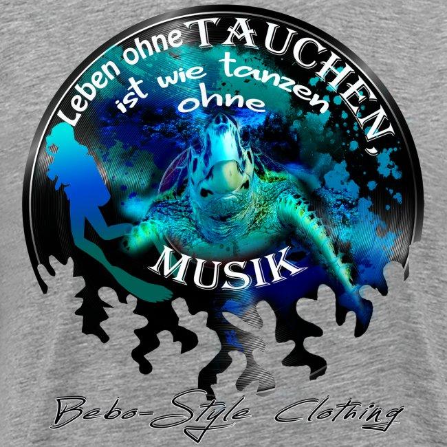 Leben ohne Tauchen ist wie tanzen ohne Musik