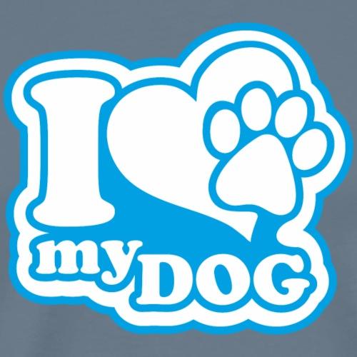 i love my dog - Hund - drucke dein T-Shirt selber