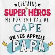 T-shirt Papa Super Héro blanc par Tshirt Family