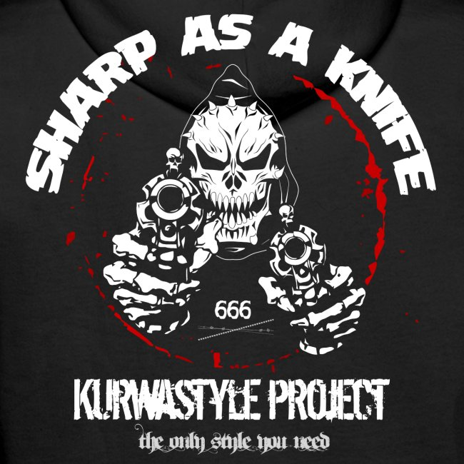 Kurwastyle Project - Sharp As A Knife Hoodie
