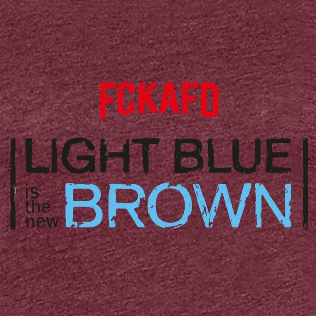 LIGHT BLUE IS THE NEW BROWN