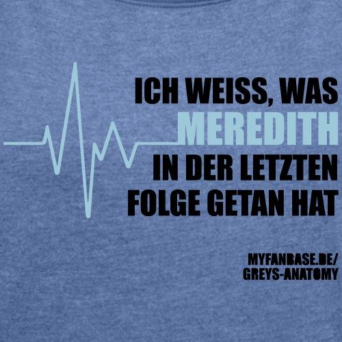 Ich weiß, was Meredith...