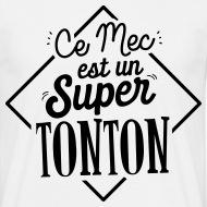 T-shirt Super tonton blanc par Tshirt Family