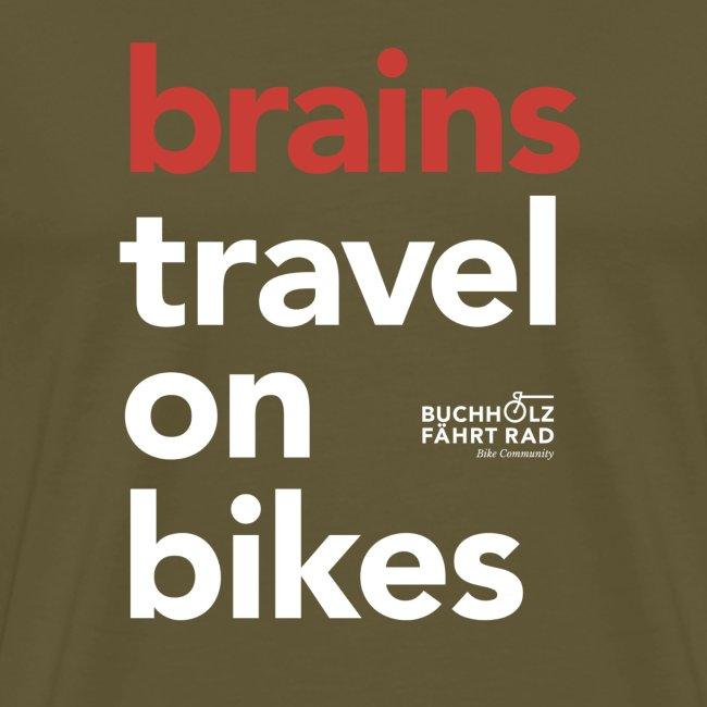 brains travel on bikes, Herren Premium T-Shirt, Typo weiß