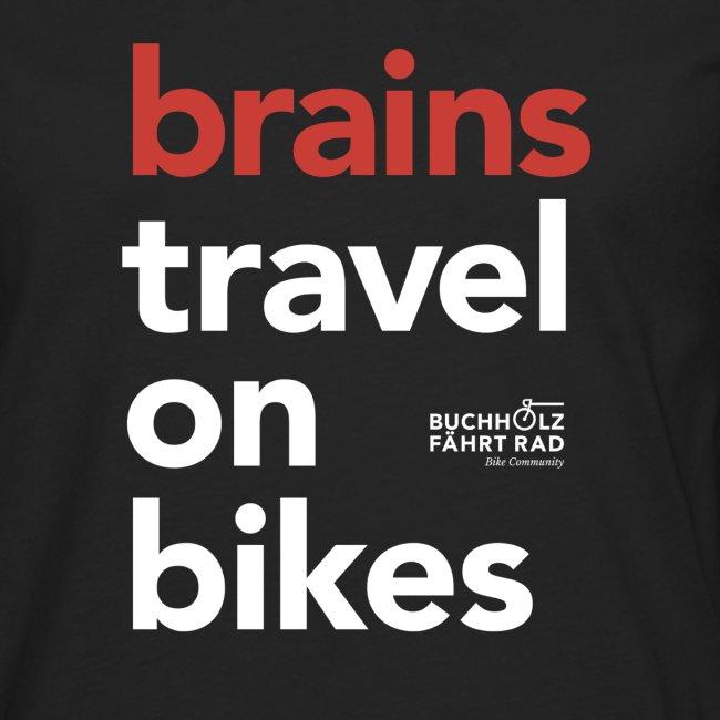 brains travel on bikes, Herren Premium T-Shirt, Langarm, Typo weiß