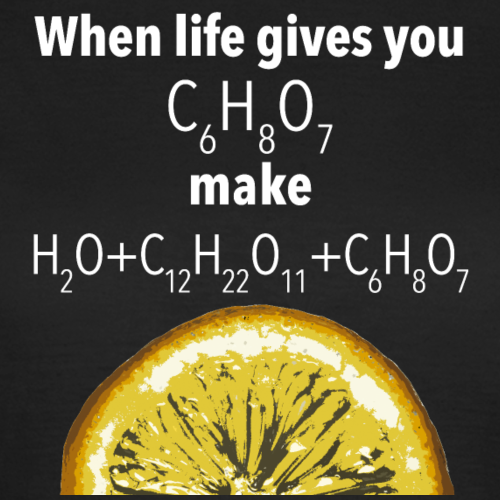 Life gives you lemons Science Geek