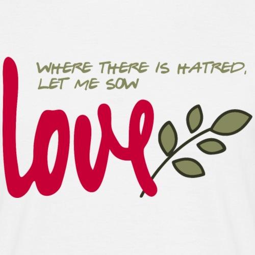 Let me sow love