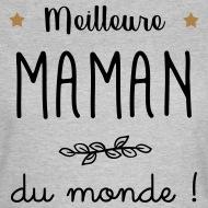 Tee shirt Meilleure Maman du monde gris chiné par Tshirt Family