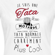 Tee shirt tata motarde carrément plus cool blanc par Tshirt Family