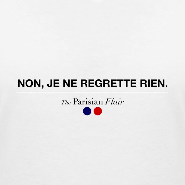 NON JE NE REGRETTE RIEN - Femme