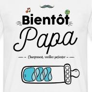 T-shirt Bientot papa blanc par Tshirt Family