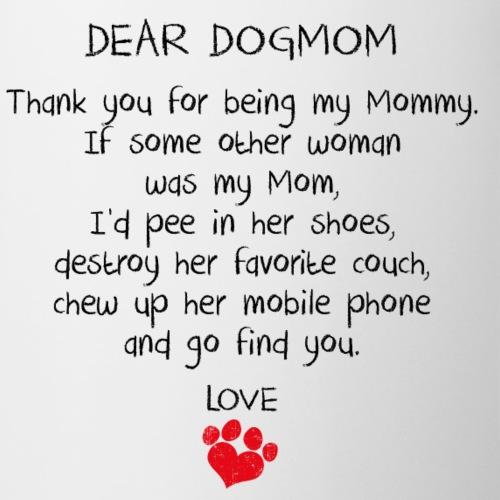 Dear Dogmom