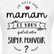 Tee shirt je suis une maman blanc par Tshirt Family