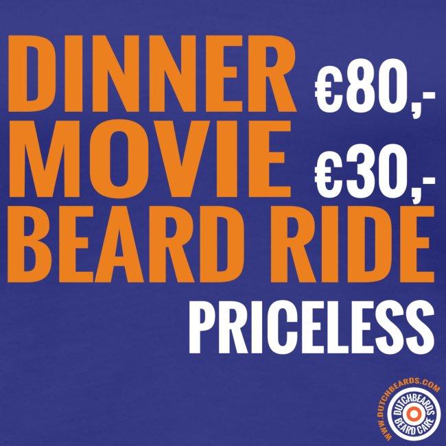 Dinner, movie, beardride, priceless