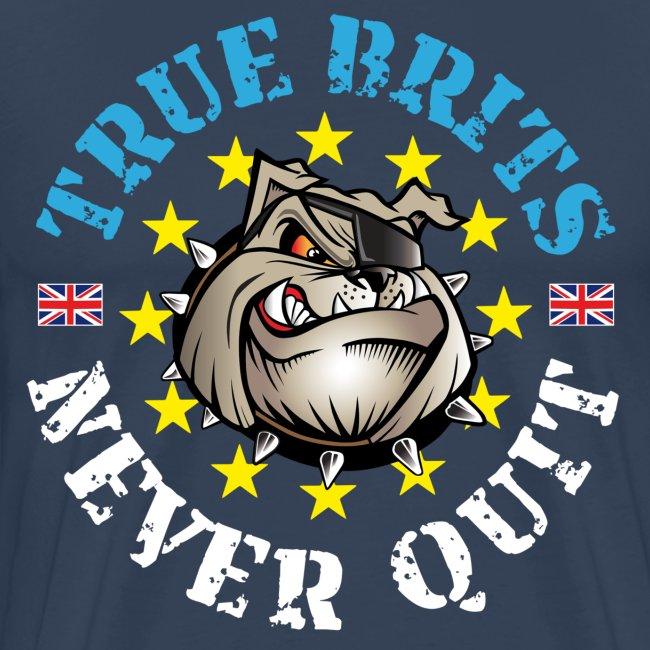True Brits Never Quit Mens T'shirt