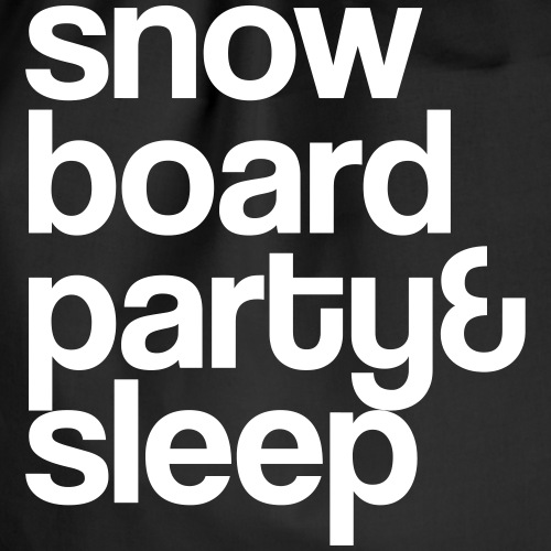 snowboard party& sleep