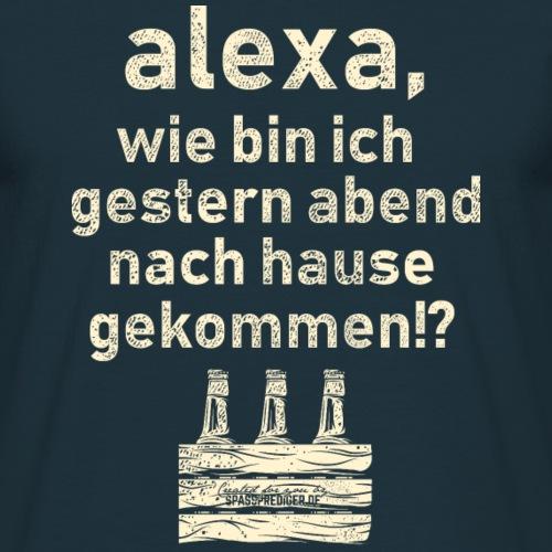 Sprüche T Shirt Alexa, Heimweg - Geschenkidee