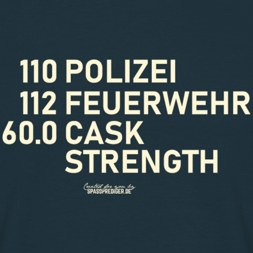 Whisky T Shirt Cask Strength Notfallnummer