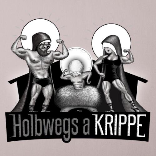 Holbwegs a Krippe-Motivations-shirt