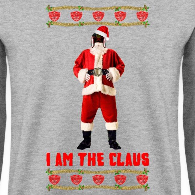 Judge Santa - I am The Claus Sweatshirt. Free Colour Choice.