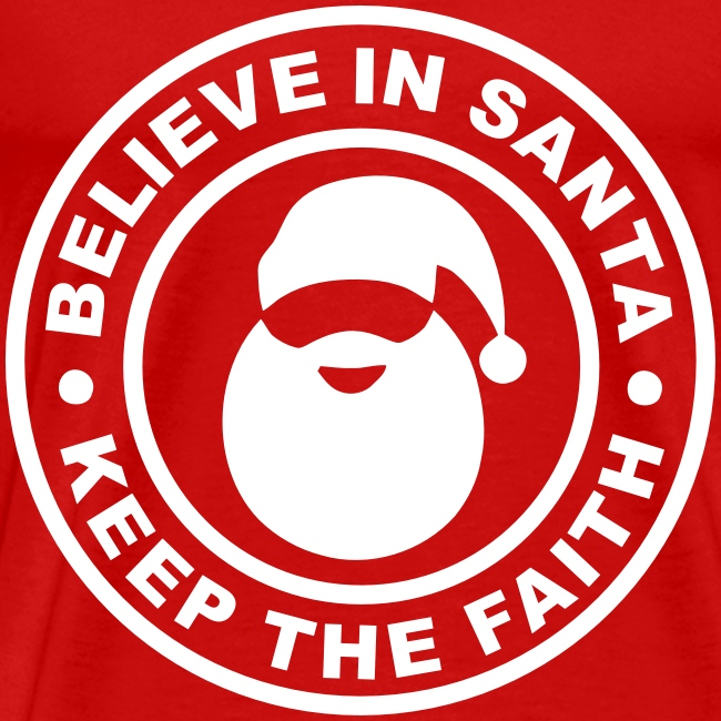 Santa - Keep The Faith T Shirt