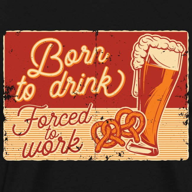 Born to Drink