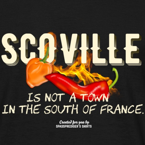 Scoville is not a town in France Chili T Shirt