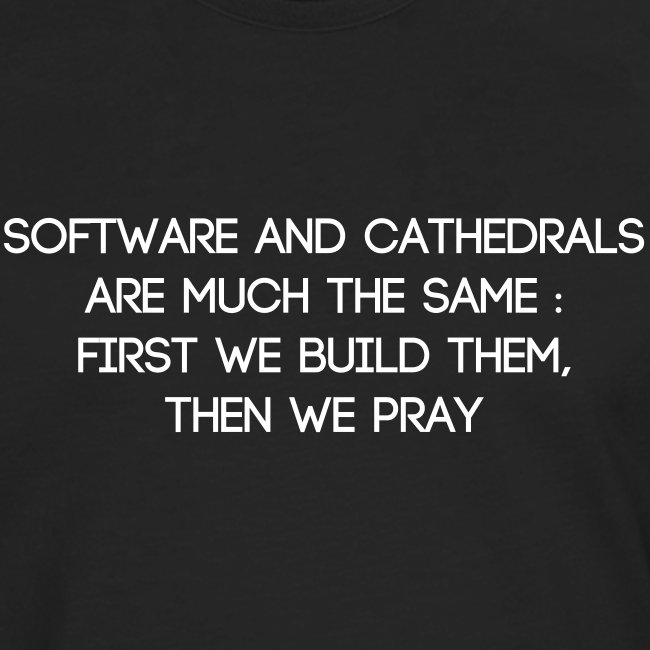Software and cathedrals