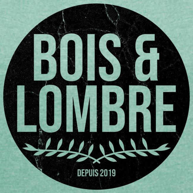 Bois & Lombre