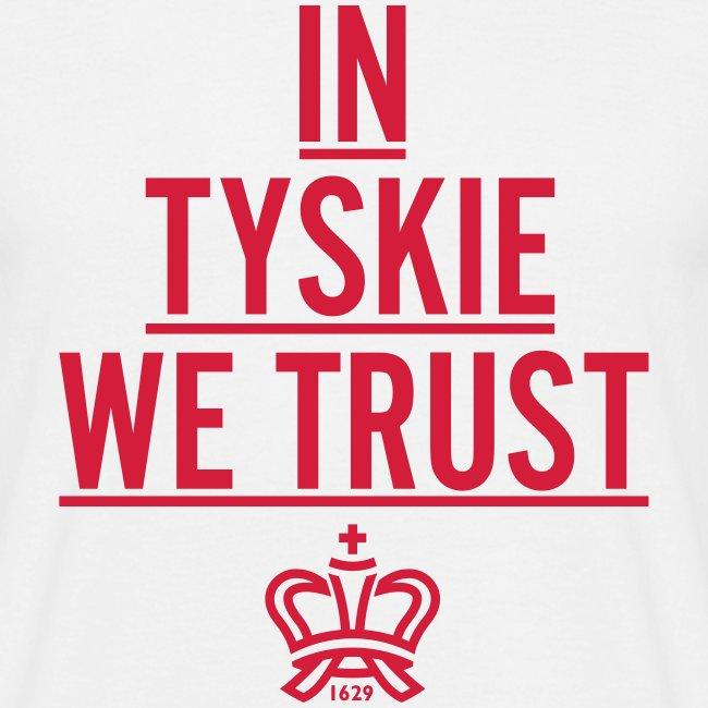 In Tyskie we trust (weiß/Männer)