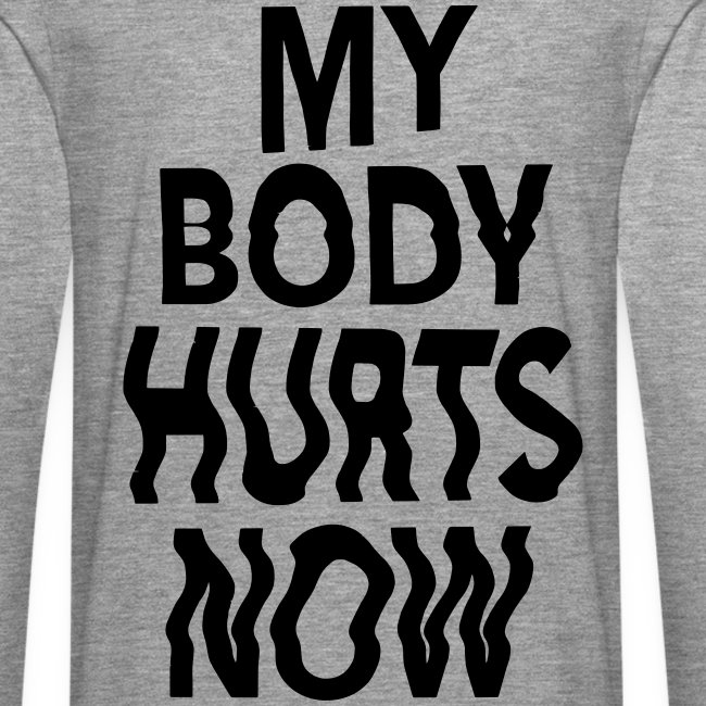 Body hurts long grey