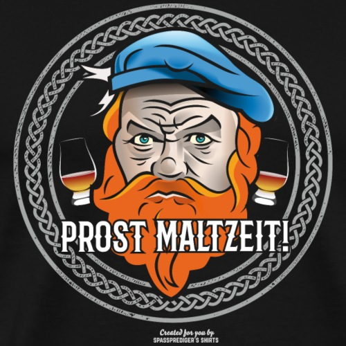 Whisky T Shirt Design Prost Maltzeit