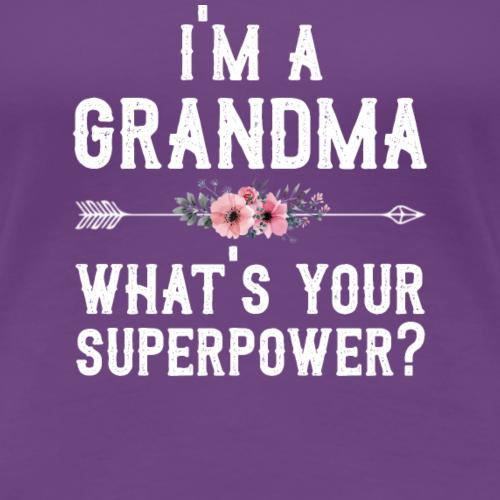 Im une grand-mère ce qui est votre superpuissance