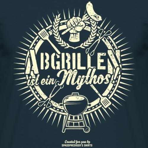 Grill T Shirt Spruch Abgrillen ist ein Mythos