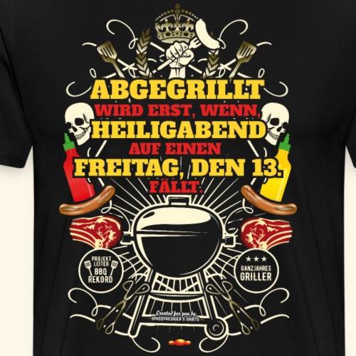 Grill T Shirt Spruch für Griller