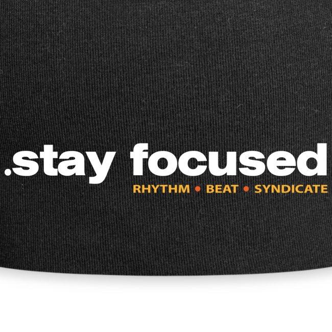 .stay focused - Beanie
